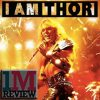 I Am Thor (2015) Review