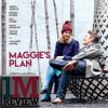 Maggie's Plan (2015) Review